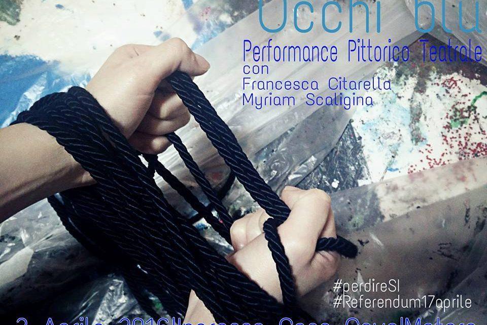 Occhi Blu_performance pittorico teatrale